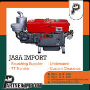 JASA IMPORT MESIN DIESEL | PARTNERIMPORT.COM | 081317149214 (30117764) di Kota Jakarta Timur
