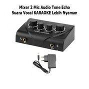 Mixer 2 Mic Audio Tone Echo Suara Vocal Karaoke Lebih Nyaman (30122904) di Kab. Sleman