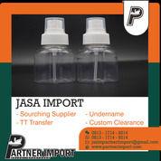 JASA IMPORT BOTOL   PARTNERIMPORT.COM   081317149214 (30169497) di Kota Jakarta Timur