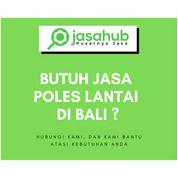Jasa Poles Lantai Di Bali (30173028) di Kota Denpasar