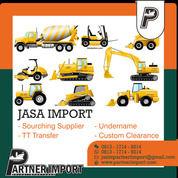 JASA IMPORT ALAT BERAT   PARTNERIMPORT.COM   081317149214 (30187869) di Kota Jakarta Timur