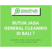 Jasa General Cleaning Terdekat Di Bali (30200727) di Kota Denpasar