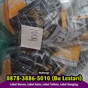 TERPERCAYA 087838865010 Jasa Pembuatan Label Baju Eceran (30273465) di Kab. Sleman