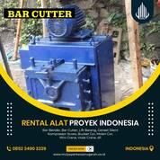 PERSEWAAN - SEWA - RENTAL ALAT PROYEK - BAR CUTTER BESI ULIR MANADO (30274437) di Kota Manado