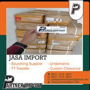 JASA IMPORT BORONGAN   PARTNERIMPORT.COM   081317149214 (30274609) di Kota Jakarta Timur