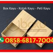 O858-68I7-7OO4 Pengrajin Box Kotak Kayu Bengkulu Selatan (30392279) di Kota Magelang