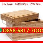 O858-68I7-7OO4 Pengrajin Box Kotak Kayu Kulon Progo (30392396) di Kota Magelang