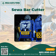 Sewa Bar Cutter Poso / Sewa Bar Cutting Kab. Poso (30783805) di Kab. Poso