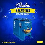 Rental / Sewa Bar Cutter Bulungan (30873151) di Kab. Bulungan