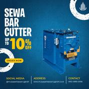 Rental / Sewa Bar Cutter Murung Raya (30873967) di Kab. Murung Raya