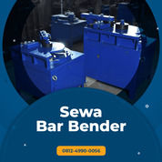 Rental - Sewa Bar Bender, Bar Bending Sumba Barat Daya (30891023) di Kab. Sumba Barat Daya
