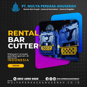 Rental - Sewa Bar Cutter, Bar Cutting Sikka (30892047) di Kab. Sikka