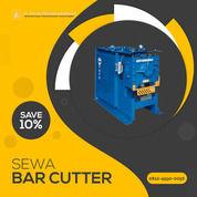 Rental - Sewa Bar Cutter, Bar Cutting Banggai Kepulauan (30893326) di Kab. Banggai Kep.