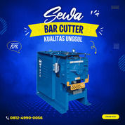 Rental - Sewa Bar Cutter, Bar Cutting Lampung Timur (30907728) di Kab. Lampung Timur