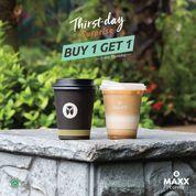 MAXX COFFEE THRIST-DAY SURPRISE! BUY 1 GET 1 (30909789) di Kota Jakarta Selatan