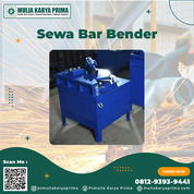 Sewa Bar Bender 8 - 32 Mm Kota Madiun (30915338) di Kota Madiun