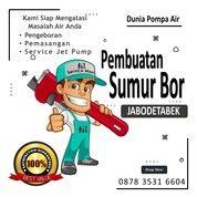 Call/WA 0878-3531-6604 Jasa Pembuatan Sumur Bor Bekasi (30958808) di Kab. Cianjur