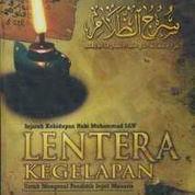 Lentera Kegelapan Sejarah Nabi Muhammad Lengkap
