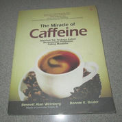 The Miracle of Caffeine
