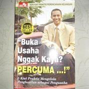 Buka Usaha Nggak Kaya...? Percuma (7279599) di Kota Yogyakarta