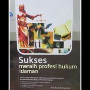 Sukses Meraih Profesi Hukum Idaman
