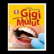 Seputar Kesehatan Gigi dan Mulut (7952823) di Kota Yogyakarta
