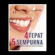 4 Tepat 5 Sempurna, Perawatan Agar Gigi Sehat Dan Sempurna (7953047) di Kota Yogyakarta