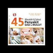 45 Masalah Dan Solusi Penyakit Gigi Dan Mulut (7953683) di Kota Yogyakarta