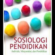 SOSIOLOGI PENDIDIKAN Individu, Masyarakat dan Pendidikan (7955383) di Kota Yogyakarta