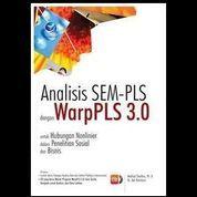 Analisis SEM-PLS Dengan WarpPLS 3.0 Untuk Hubungan Nonlinier
