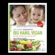 Seri Sehat Vegetarian : Ibu Hamil Vegan (7956655) di Kota Yogyakarta