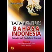 Tata Bentuk Bahasa Indonesia Kajian ke arah tatabahasa deskripsi