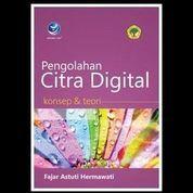 Pengolahan Citra Digital : Konsep dan Teori