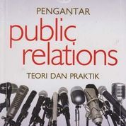 PENGANTAR PUBLIC RELATIONS TEORI DAN PRAKTIK (7958357) di Kota Yogyakarta