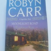Moonlight Road, Robyn Carr - Novel Romantis Terjemahan oonlight Road by Robyn Carr
