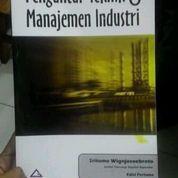 Pengantar Teknik dan Manajemen Industri , Sritomo Wignjosubroto