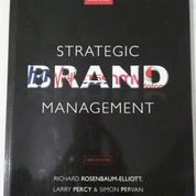 Strategic Brand Management 2nd Editions, Richard Rosenbaum-Elliott, Larry Percy, Simon Pervan (8897059) di Kab. Ngawi