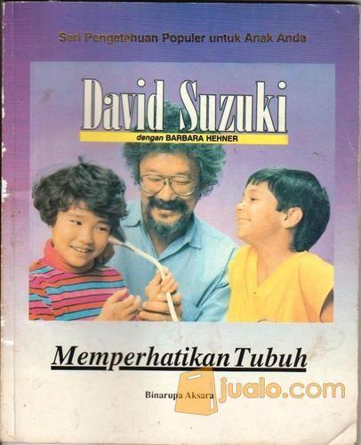 Memperhatikan Tubuh ( David Suzuki dg Barbara Hefner ) (10556015) di Kota Yogyakarta