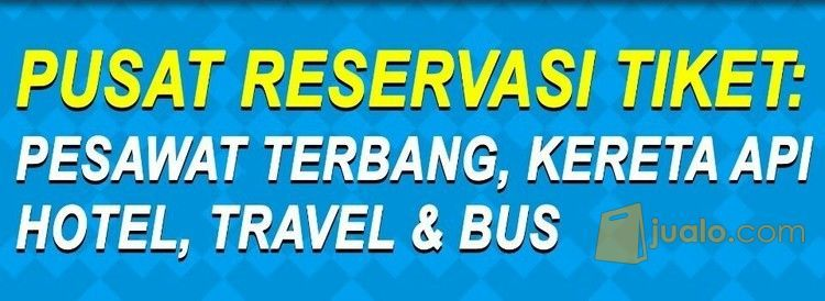 Reservasi Online Tiket Pesawat, Kerat Api, Pesan Hotel (12475371) di Kota Jakarta Timur