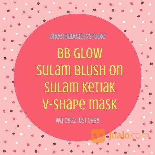 Kursus Bb Glow, Facial, Totok Wajah Dll (18900403) di Kota Bogor
