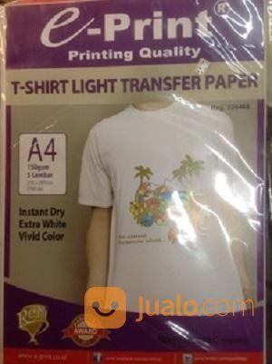 Kertas Transfer Paper Light T-Shirt A4 E-Print (19503723) di Kab. Banjarnegara