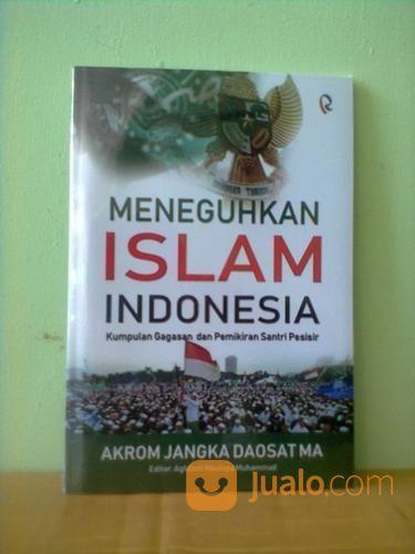 Buku Meneguhkan ISLAM Indonesia (21042431) di Kota Semarang