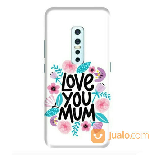 Love You Mum Vivo V17 Custom Hard Case (22362115) di Kota Bekasi