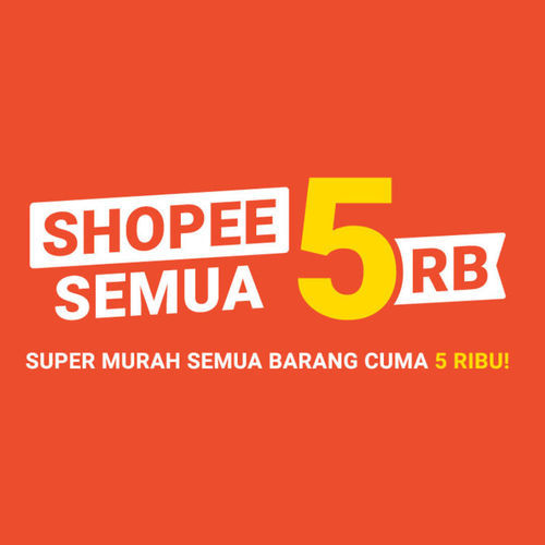 Shopee Promo Semua Murah Semua Barang Hanya Rp 5.000! (23912875) di Kota Jakarta Selatan