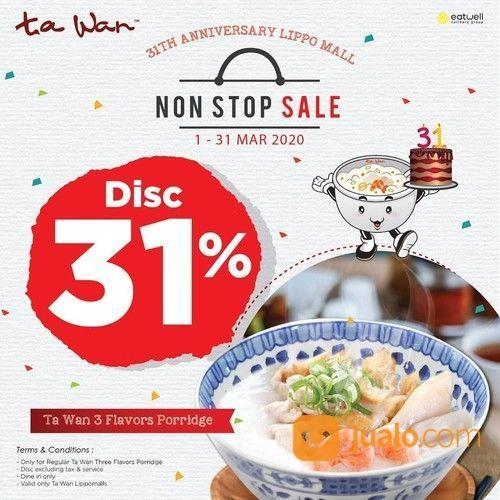 Ta Wan Promo HUT 31 Lippo Mall, Diskon 31% 3 Flavors Porridge! (23913747) di Kota Jakarta Selatan