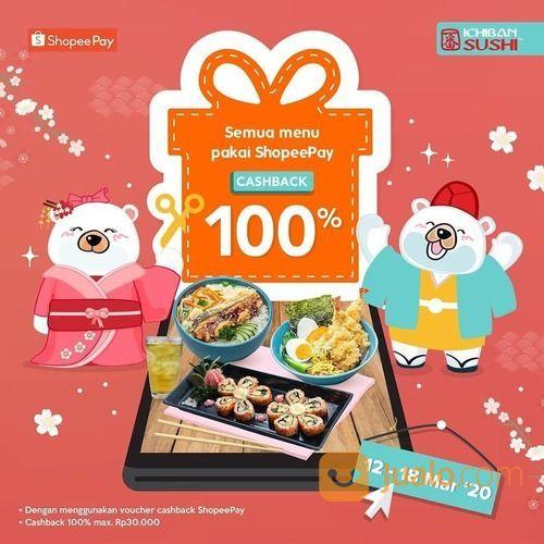 Ichiban Sushi ShopeePay Cashback 100% (24038039) di Kota Jakarta Selatan