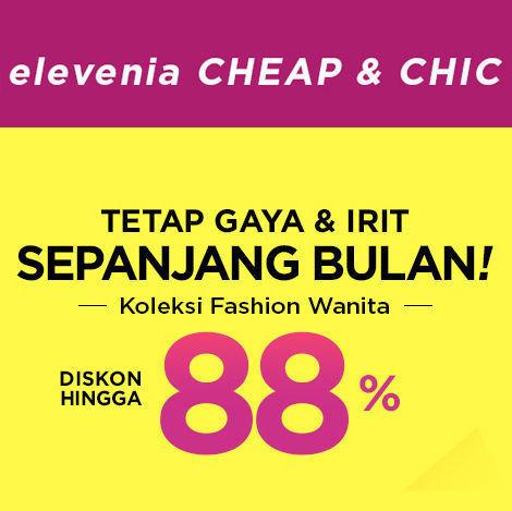 Elevenia Cheap & Chich Diskon Hingga 88% Katalog Koleksi Fashion Wanita (24049259) di