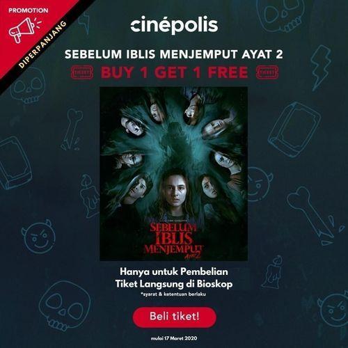 Cinepolis Tiket Sebelum Iblis Menjemput Ayat 2 Promo Buy 1 Get 1 Free (24106407) di Kota Jakarta Selatan