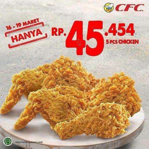 Promo CFC Hanya Rp 45.454 Untuk 5 Ayam (24143359) di Kota Jakarta Selatan