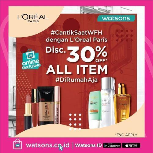 Watsons L'oreal Discount 30% ALL ITEM (24761447) di Kota Jakarta Pusat